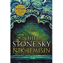 The Stone Sky: The Broken Earth, Book 3, THE STUNNING FINALE TO THE DOUBLE HUGO AWARD-WINNING TRILOGY (Broken Earth Trilogy) (English Edition)
