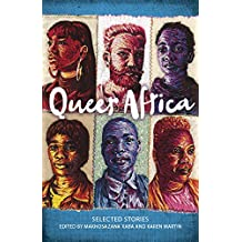 Queer Africa: New and Collected Fiction