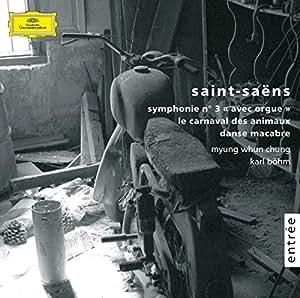 """Saint-Saens - Symphonie """"Avec Orgue"""" - Carnaval Des Animaux - Danse Macabre"""