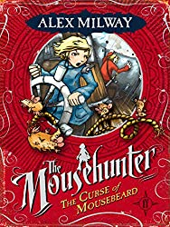 The Curse of Mousebeard (Mousehunter Trilogy)