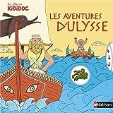 Les aventures d'Ulysse / texte et animations Anne-Sophie Baumann | Baumann, Anne-Sophie. Auteur