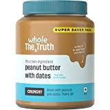 The Whole Truth - SUPERSAVER No Added Sugar Peanut Butter with Dates - Crunchy - 925g - Sweetened - Gluten Free - Vegan