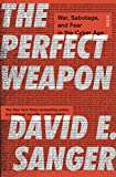 #4: The Perfect Weapon: war, sabotage, and fear in the cyber age