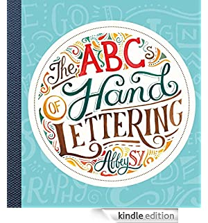 The ABCs of Hand Lettering (English Edition) [Edizione Kindle]