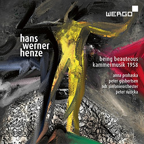 Henze : Being Beauteous - Kammermusik 1958. Prohaska, Gijsbertsen, Ruzicka.