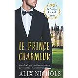 Le prince charmeur: une comédie romantique à suspense