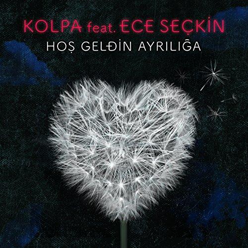 Hoş Geldin Ayrılığa (feat. Ece Seçkin)