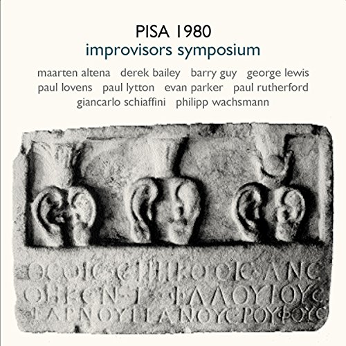 Pisa 1980 Improvisors Symposium (2CD)