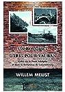 Un bouquet d'iris pour Vauban: Rififi sur le Pont Adolphe et dans la forteresse de Luxembourg par Meijst