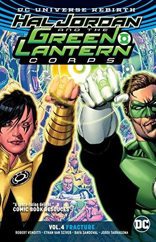Hal Jordan and the Green Lantern Corps Vol. 4: Fracture (Rebirth) (Lantern Green Jordan Hal)