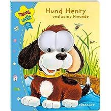 Hund Henry und Freunde. Bewegliche Kulleraugen, erste Reime (Bilderbuch ab 18 Monate)
