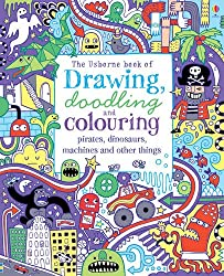 Drawing Doodling & Colouring Pirates, Dinosaurs, Machines and other things