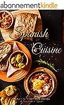 Spanish Cuisine: Modern & Traditional...