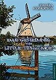 Das Geheimnis von Little Tir-na-Moe