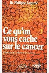 Ce qu'on vous cache sur le cancer Rilegatura sconosciuta