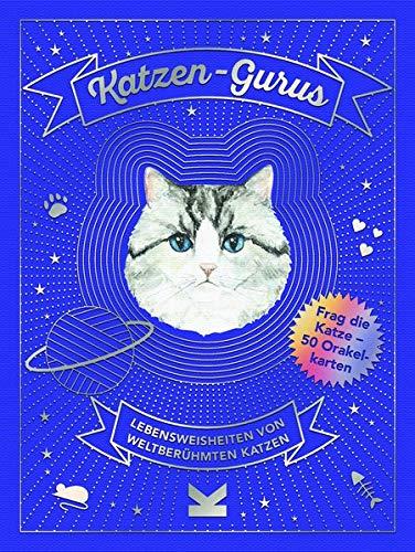 Katzen-Gurus: Lebensweisheiten von weltberühmten Katzen