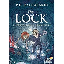 Il patto della luna piena: The Lock n. 2 (Italian Edition)