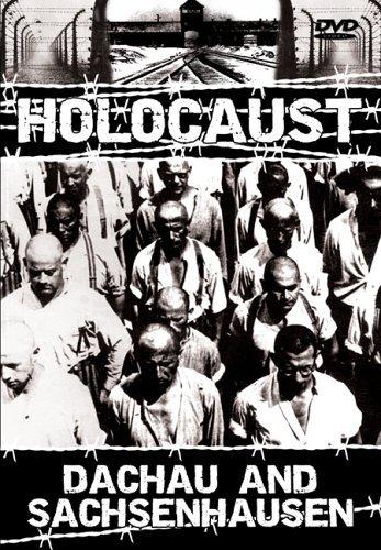 Holocaust - Dachau & Sachsenhausen by Holocaust