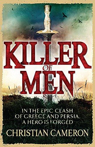 Killer of Men: 1 (The Long War) por Christian Cameron
