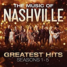 The Music of Nashville: Greatest Hits Seasons 1-5