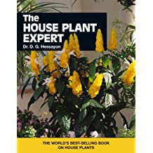 The House Plant Expert: The world's best-selling book on house plants (Expert Books)