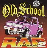 Best Old School Raps - Old School Rap 2 Review