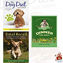 Dog Diet, Total Recall and Dinner for Dogs [Hardcover] 3 Books Bundle Collection With Gift Journal