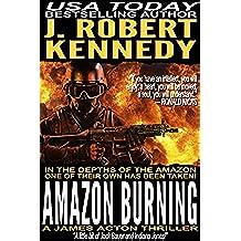Amazon Burning (A James Acton Thriller, #10) (James Acton Thrillers) (English Edition)