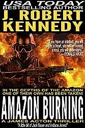 Amazon Burning (A James Acton Thriller, #10) (James Acton Thrillers)
