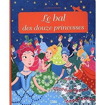 Le bal des douze princesses-dès 3 ans