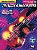Bass Builders 70S Funk & Disco Bk/Cd: Noten, CD für Bass-Gitarre