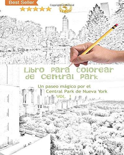 Libro para colorear de Central Park: Un paseo mágico por el Central Park de  Nueva York: Volume 1 por Johanna's Libro para colorear de Central Park