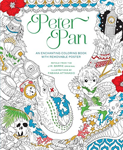 Peter Pan: An Enchanting Coloring Book & Classic Tale, With Removable Poster