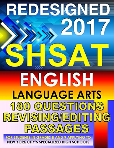 SHSAT English Language Arts - 180 Questions Revising/Editing Passages