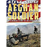 Afghan Soldier: The story of one young U.S. hero during the War in Afghanistan (English Edition)