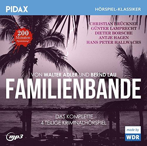Pidax Hörspiel-Klassiker - Familienbande (Walter Adler) WDR/SWF 1977 / pidax 2016