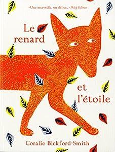 """Afficher """"Le renard et l'étoile"""""""