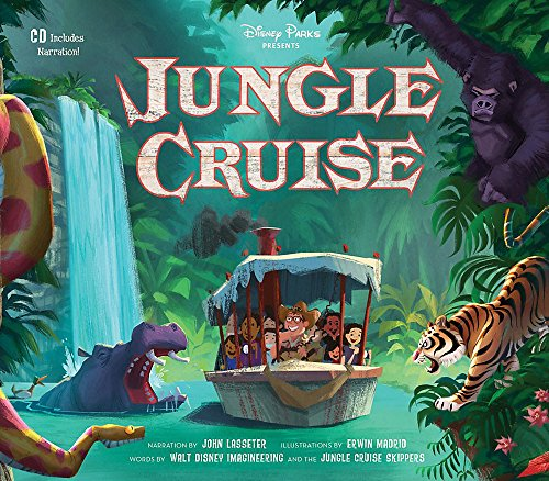 Disney Parks Presents: Jungle Cruise [With Audio CD] por Walt Disney Imagineering