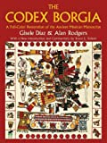 Image de The Codex Borgia: A Full-Color Restoration of the Ancient Mexican Manuscript