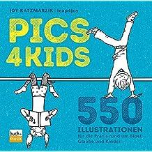pics4kids: 550 Illustrationen für die Praxis rund um Bibel, Glaube und Kinder