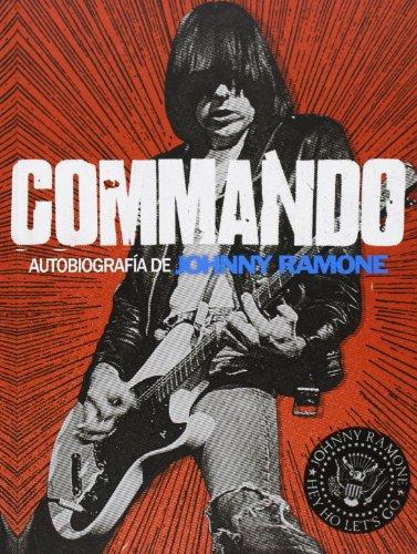 Commando: autobiografía de Johnny Ramone (Cultura Popular)