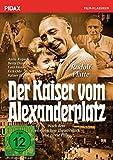 Der Kaiser vom Alexanderplatz / Erfolgreiche Horst Pillau-Verfilmung mit Starbesetzung (Pidax Film-Klassiker)