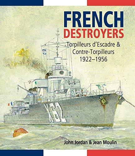 french-destroyers-torpilleurs-descadres-and-contre-torpilleurs-1922-1956-by-john-jordan-2015-06-15