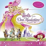 Barbie Und Die Drei Musketiere - Das Liederalbum Zum Film