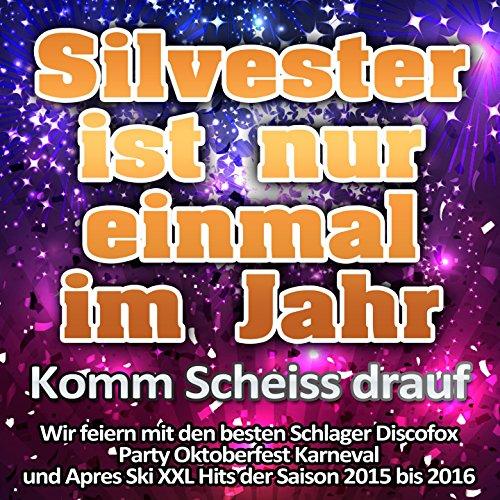 Marmor, Stein und Eisen bricht (Après Ski Hits Mix)