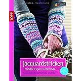 Jacquardstricken mit der Express-Methode: Farbenfroh und blitzschnell gestrickt (kreativ.kompakt.)