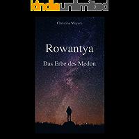 Rowantya: Das Erbe des Medon