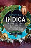 #3: Indica: A Deep Natural History of the Indian Subcontinent