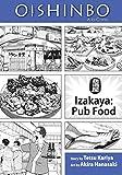Oishinbo: Izakaya--Pub Food: A la Carte