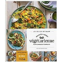 Ma petite cuisine végétarienne - Les délices de Solar